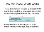 how text mode vram works