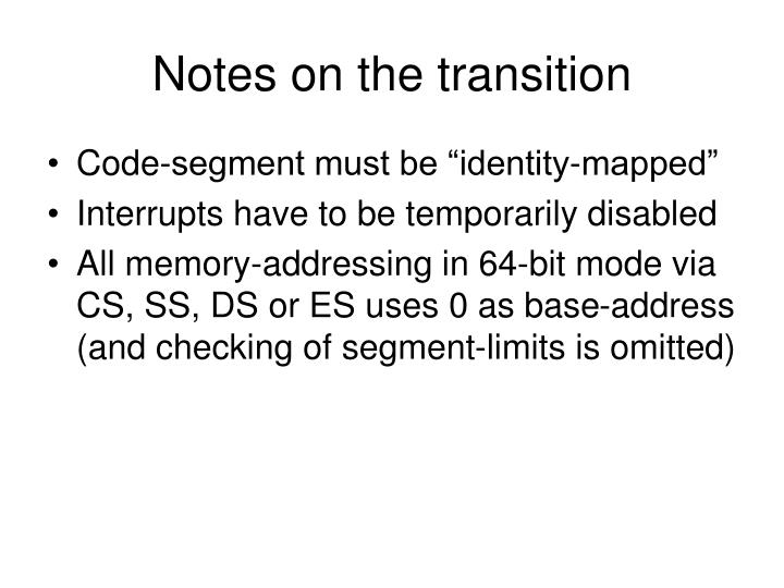 Notes on the transition