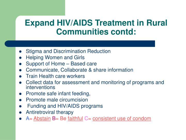 Expand HIV/AIDS Treatment in Rural Communities contd: