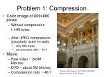 problem 1 compression