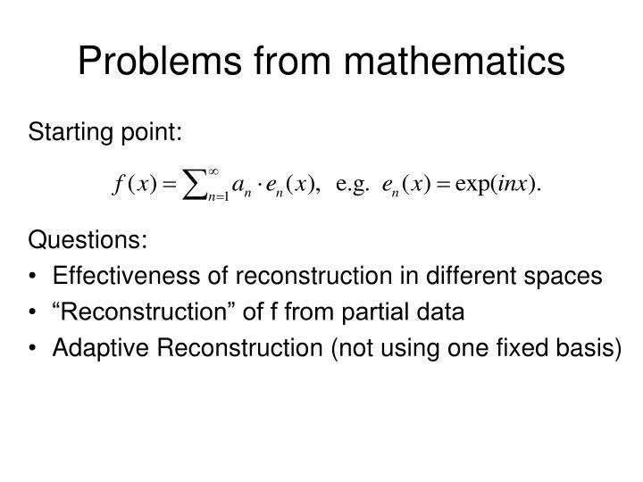 Problems from mathematics