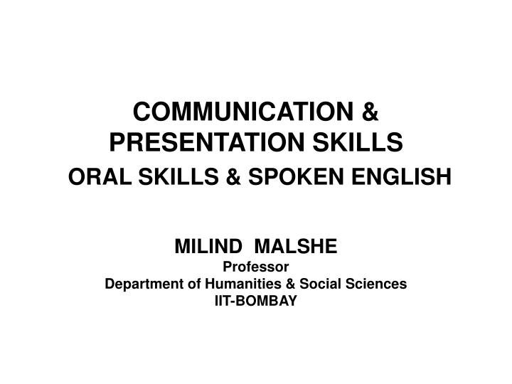 Communication presentation skills oral skills spoken english