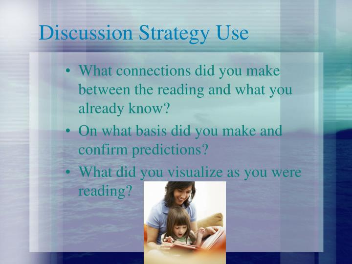 Discussion Strategy Use