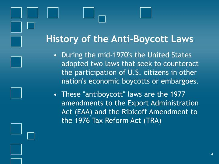 History of the Anti-Boycott Laws