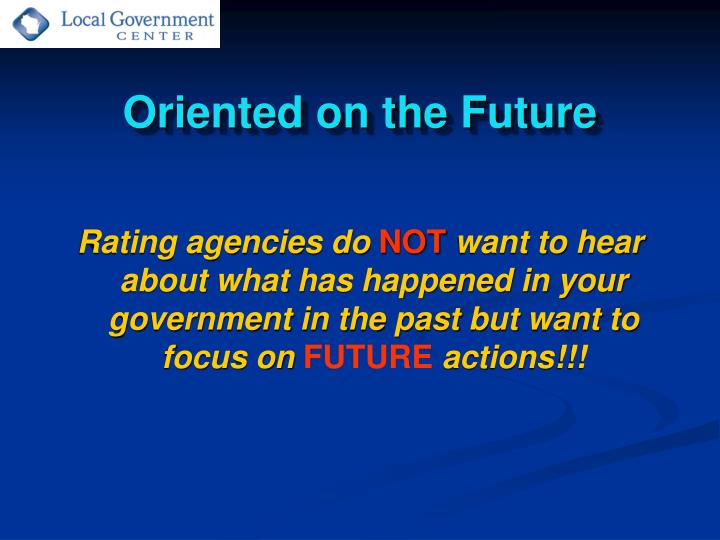 Oriented on the Future