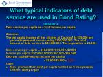 what typical indicators of debt service are used in bond rating2