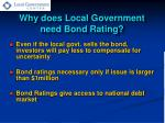 why does local government need bond rating1