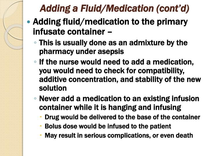 Adding a Fluid/Medication (cont'd)