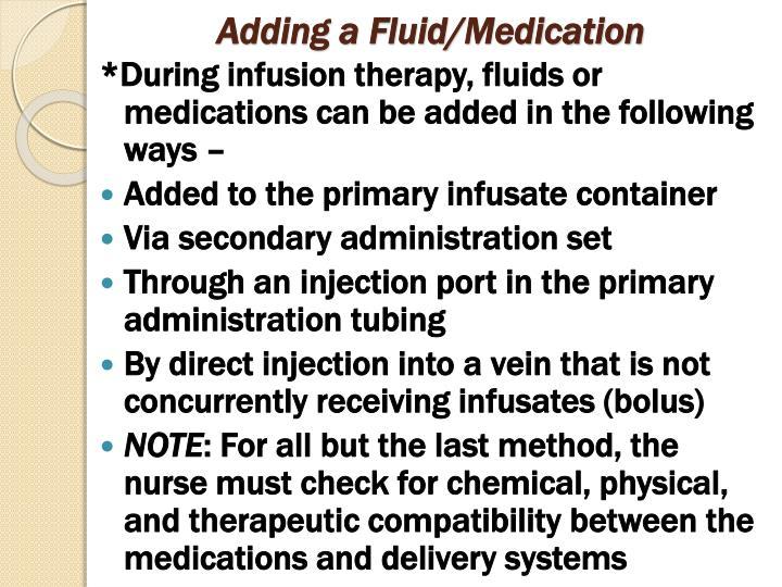 Adding a Fluid/Medication