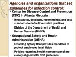agencies and organizations that set guidelines for infection control