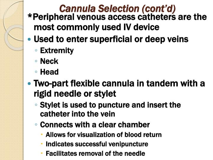 Cannula Selection (cont'd)
