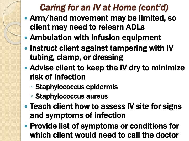 Caring for an IV at Home (cont'd)