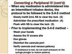 converting a peripheral iv cont d1