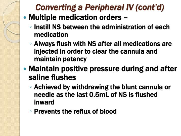 Converting a Peripheral IV (cont'd)