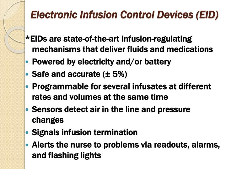 Electronic Infusion Control Devices (EID)