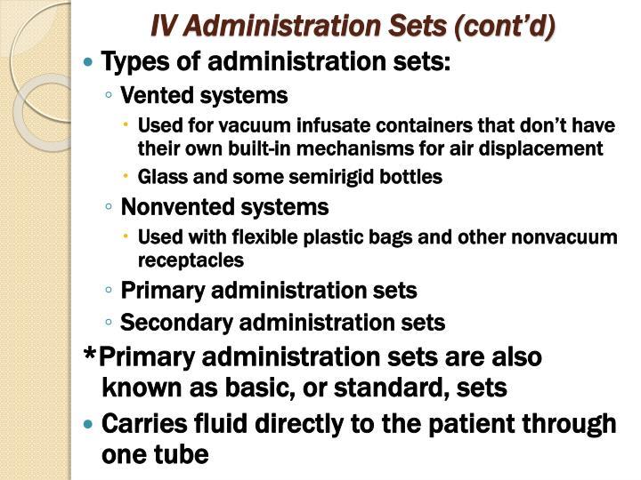 IV Administration Sets (cont'd)