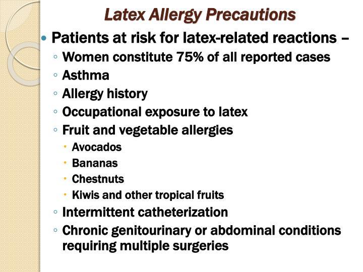 Latex Allergy Precautions