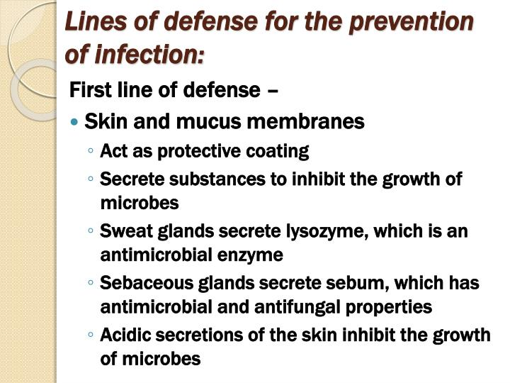 Lines of defense for the prevention of infection: