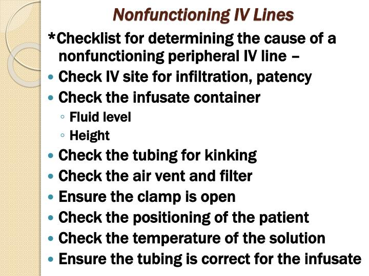 Nonfunctioning IV Lines