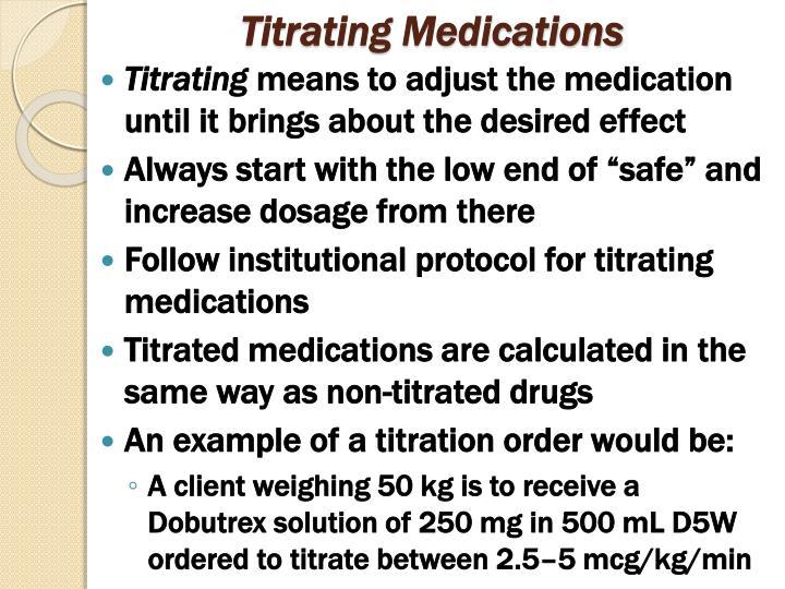 Titrating Medications
