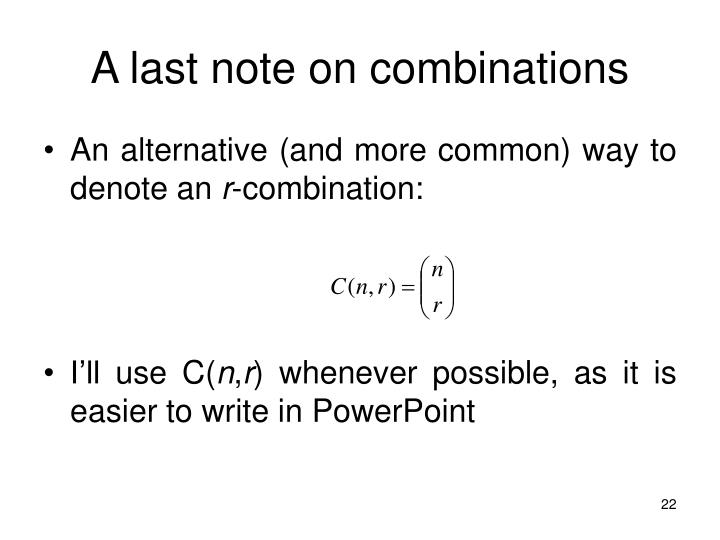 A last note on combinations