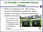 an example community energy storage