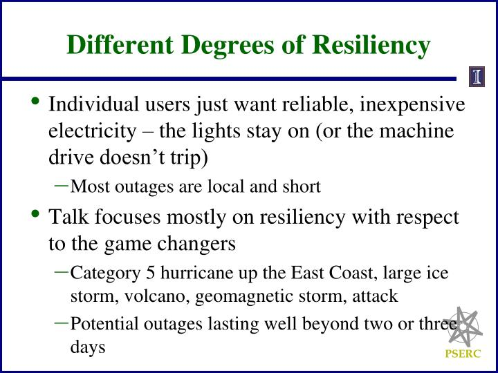 Different Degrees of Resiliency