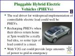 pluggable hybrid electric vehicles phevs