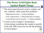 the power grid fights back against rapid change