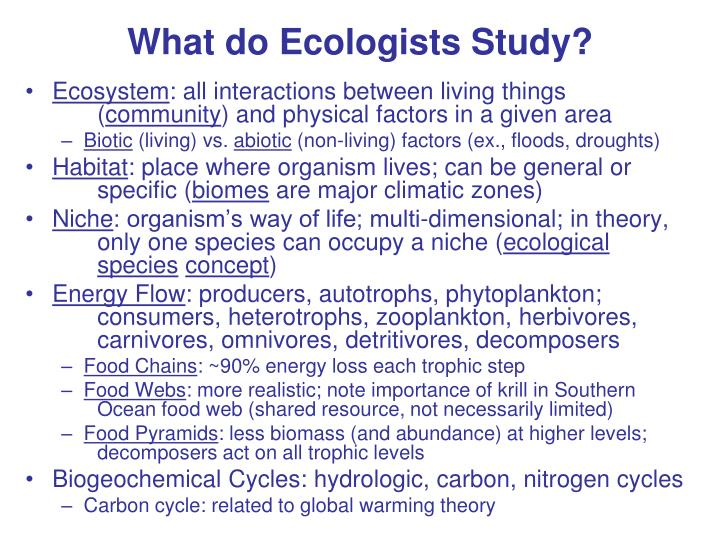 What do Ecologists Study?