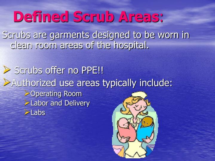 Defined Scrub Areas