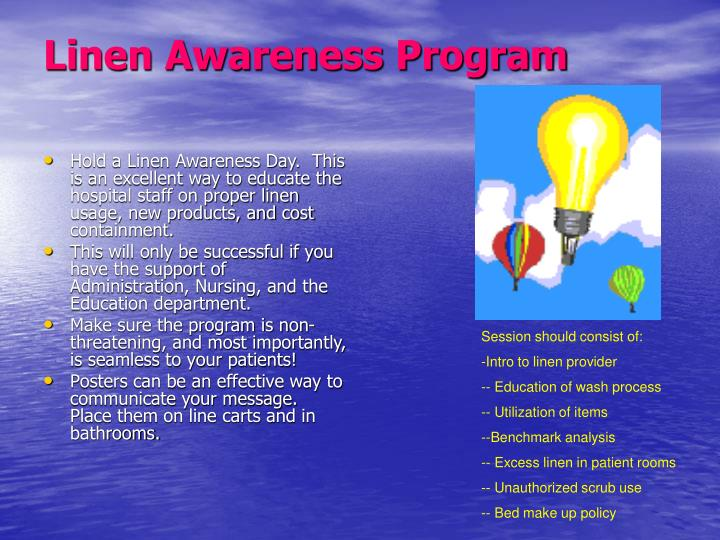 Linen Awareness Program