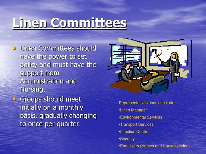 Linen Committees