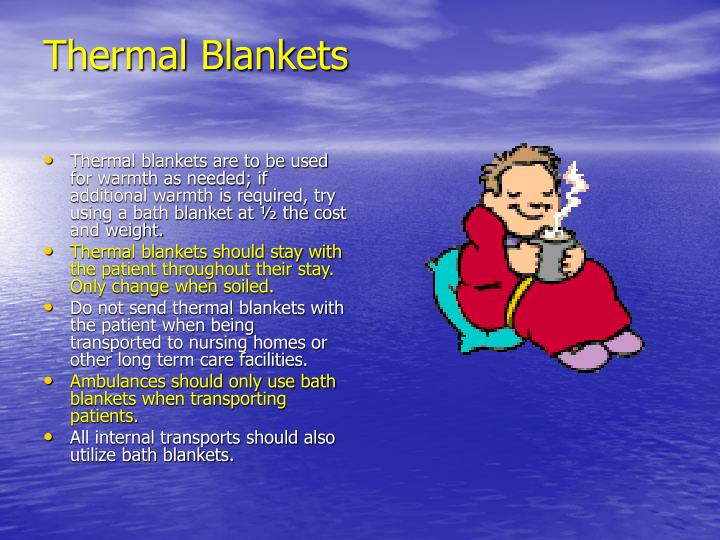 Thermal Blankets