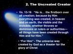 2 the uncreated creator3