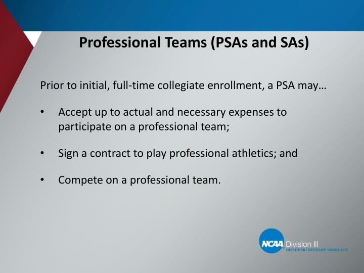 Professional Teams (PSAs and SAs)