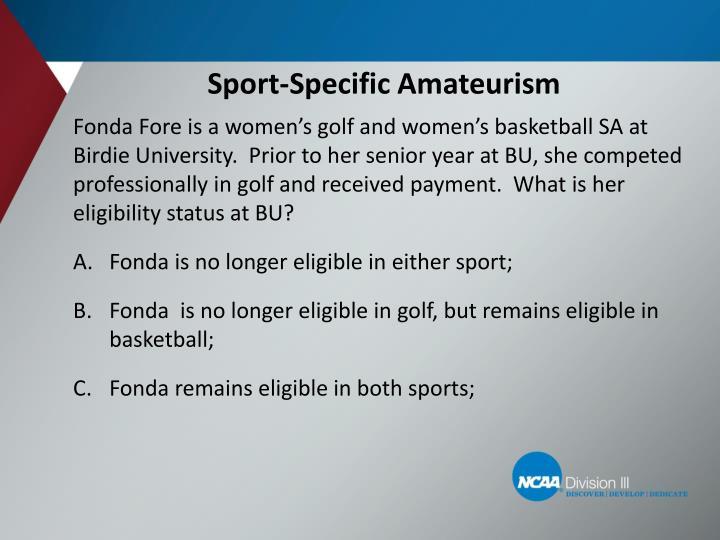 Sport-Specific Amateurism