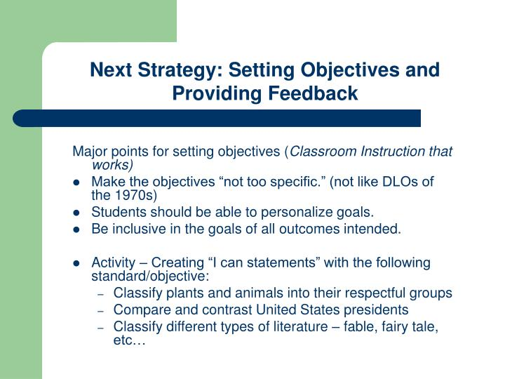 Next Strategy: Setting Objectives and Providing Feedback