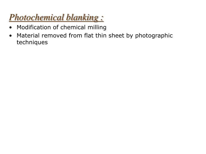 Photochemical blanking :