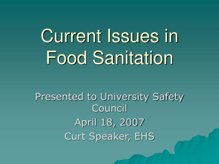 Current Issues in Food Sanitation