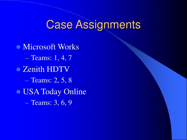 Case Assignments