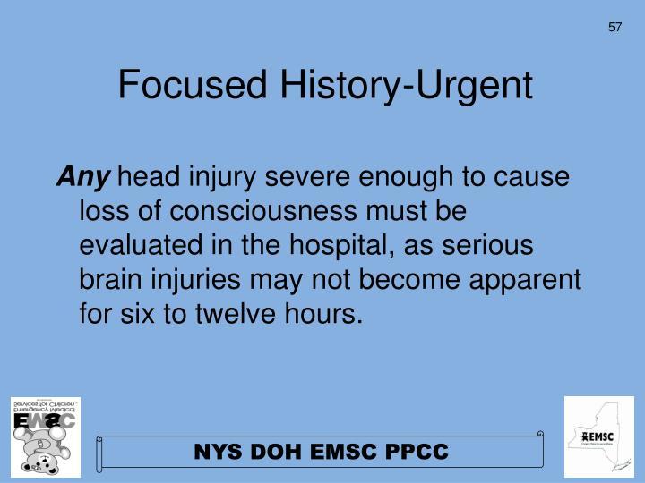 Focused History-Urgent