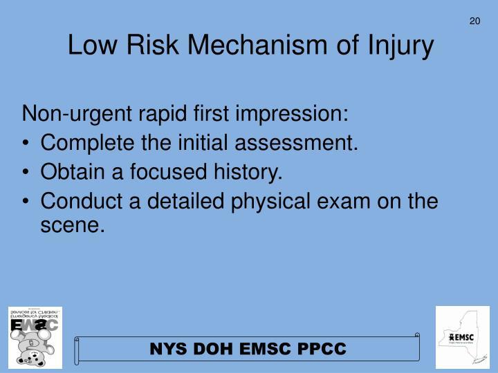 Low Risk Mechanism of Injury