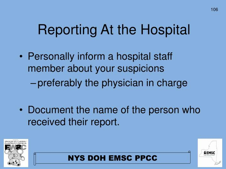 Reporting At the Hospital