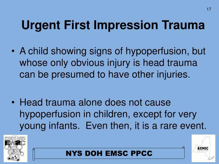 Urgent First Impression Trauma