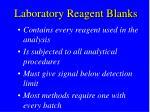 laboratory reagent blanks