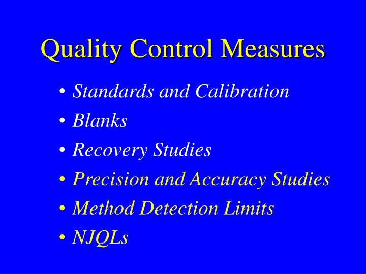 Quality Control Measures