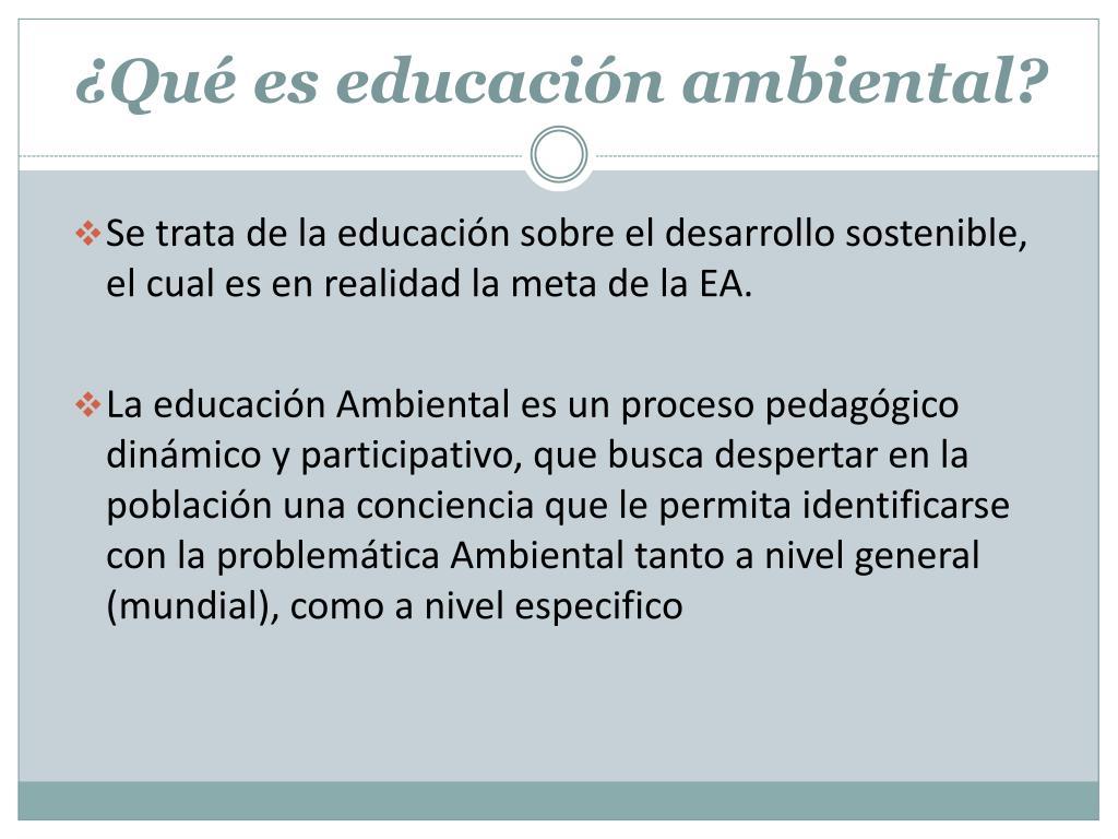 ¿Qué es educación ambiental?