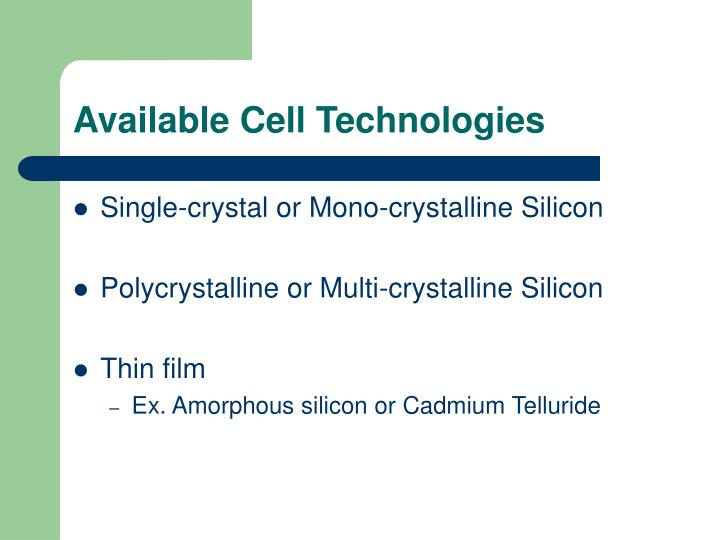 Available Cell Technologies