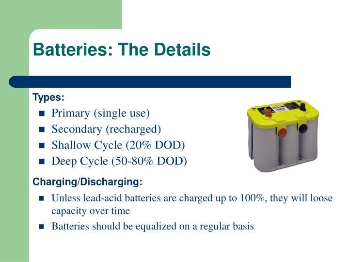 Batteries: The Details